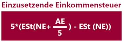 : Die Fünftelregelung berechnet sich mit der Formel: Einzusetzende Einkommenssteuer=5*(ESt(NE+AE/5)-ESt(NE))